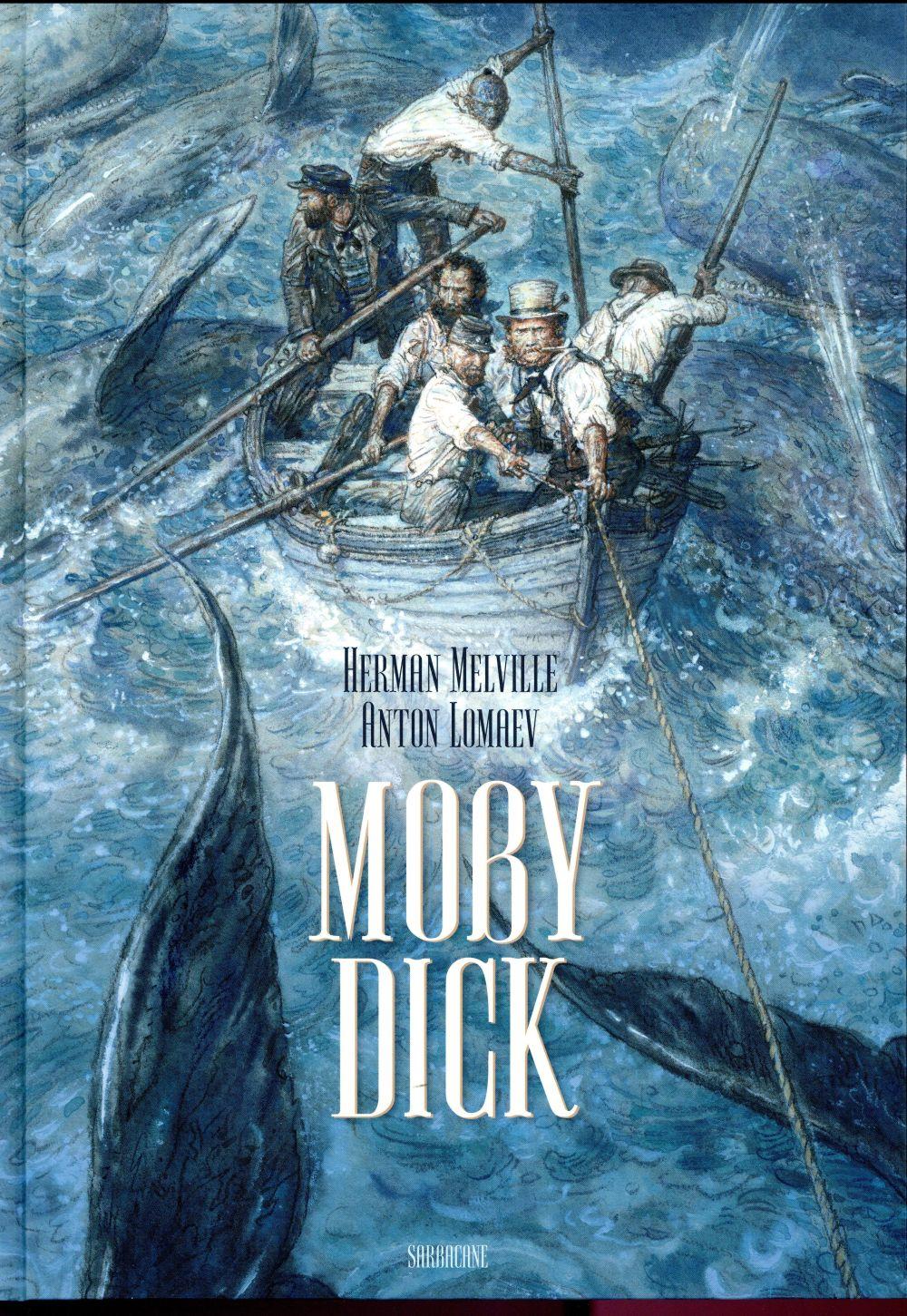 MOBY DICK Melville Herman Ed. Sarbacane
