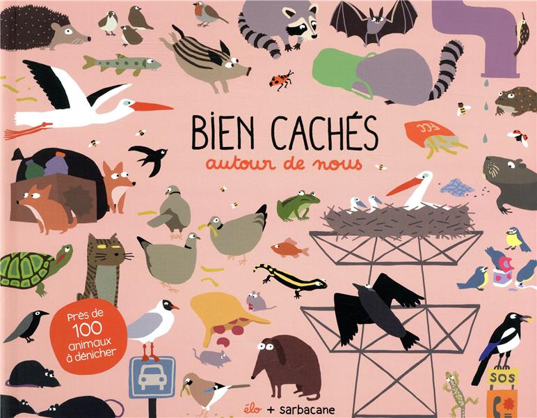 BIEN CACHES AUTOUR DE NOUS