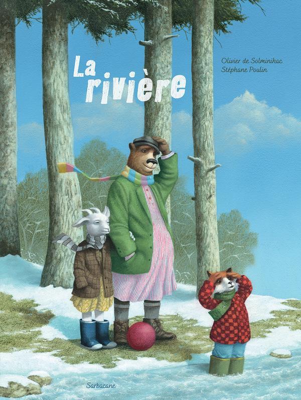 RIVIERE (LA) SOLMINIHAC OLIVIER / SARBACANE