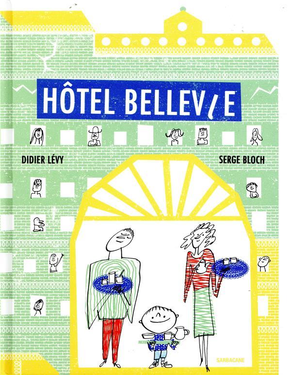 HOTEL BELLEVIE LEVY DIDIER / BLOCH SARBACANE