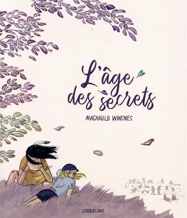 L-AGE DES SECRETS