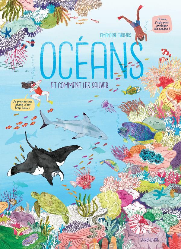 OCEANS - ET COMMENT LES SAUVER