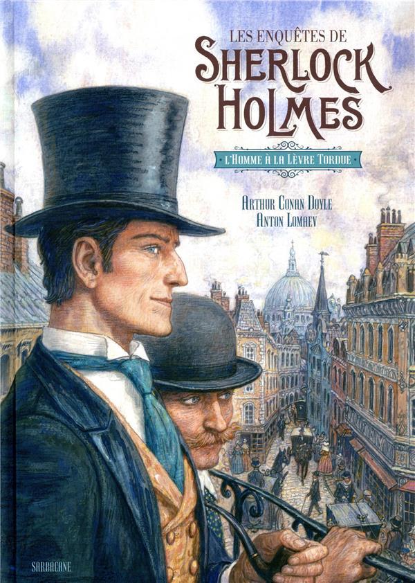 LES ENQUETES DE SHERLOCK HOLMES     L'HOMME A LA LEVRE TORDUE