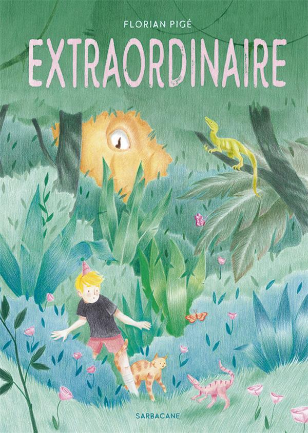 EXTRAORDINAIRE