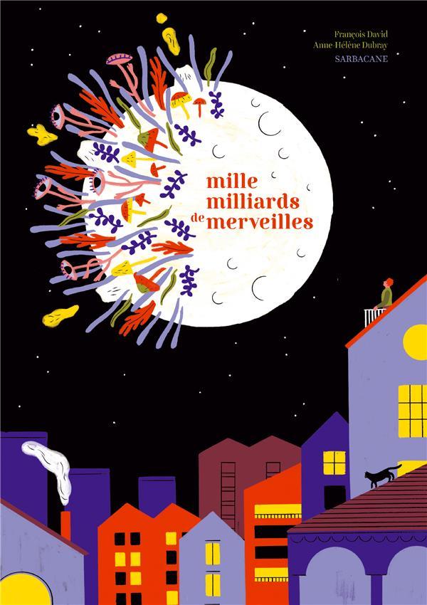 MILLE MILLIARDS DE MERVEILLES