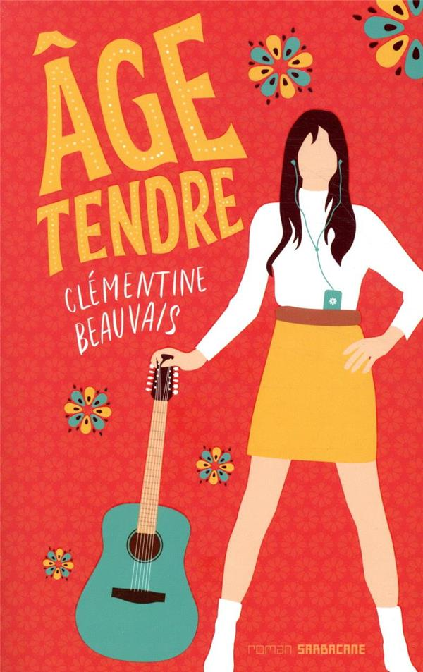 AGE TENDRE BEAUVAIS CLEMENTINE SARBACANE