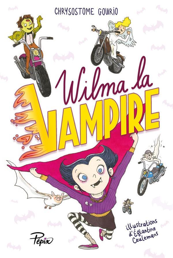 WILMA LA VAMPIRE GOURIO, CHRYSOSTOME  SARBACANE