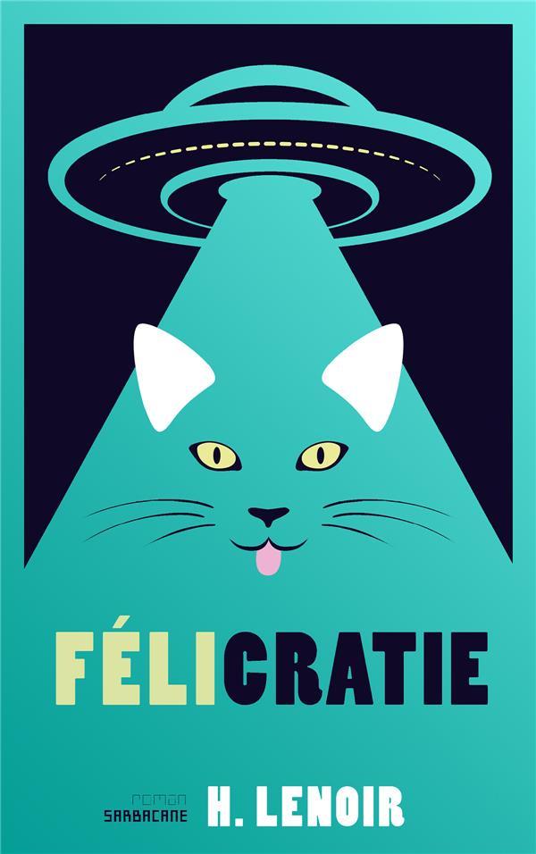 FELICRATIE LENOIR, H. SARBACANE