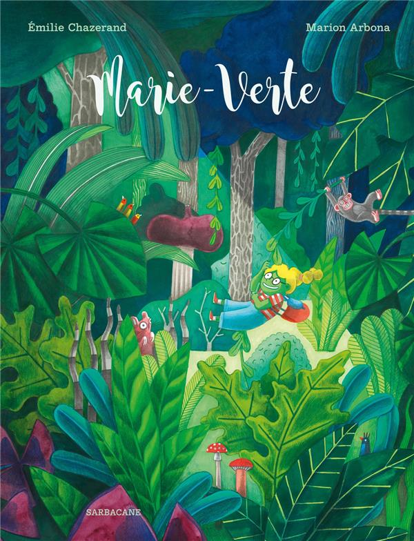 MARIE-VERTE CHAZERAND/ARBONA SARBACANE