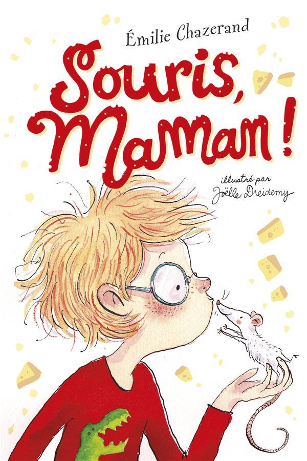 SOURIS, MAMAN ! CHAZERAND EMILIE SARBACANE