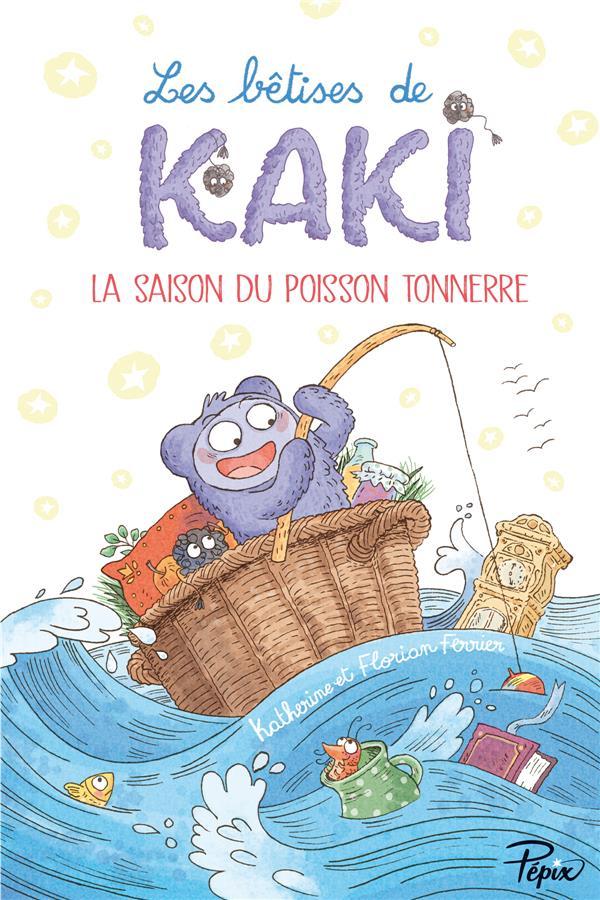 LES BETISES DE KAKI FERRIER FLORIAN / FE SARBACANE