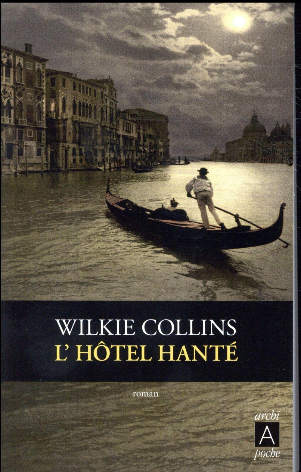 L'HOTEL HANTE Collins Wilkie Archipoche