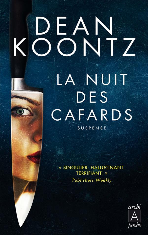 KOONTZ, DEAN - LA NUIT DES CAFARDS
