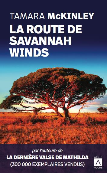 LA ROUTE DE SAVANNAH WINDS MCKINLEY, TAMARA ARCHIPEL