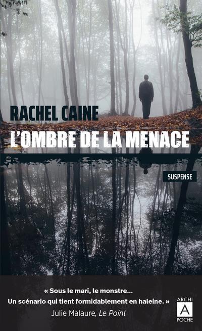 L'OMBRE DE LA MENACE CAINE RACHEL ARCHIPEL