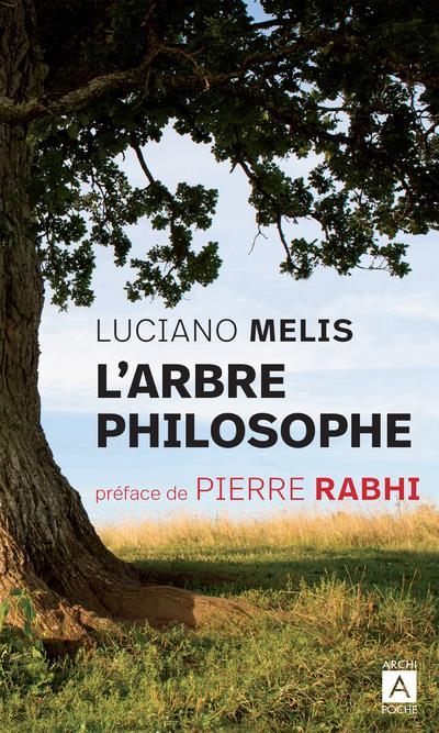 L'ARBRE PHILOSOPHE MELIS/RABHI ARCHIPEL