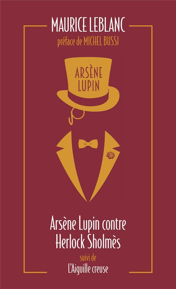 ARSENE LUPIN CONTRE HERLOCK SHOLMES  -  L'AIGUILLE CREUSE LEBLANC, MAURICE ARCHIPEL