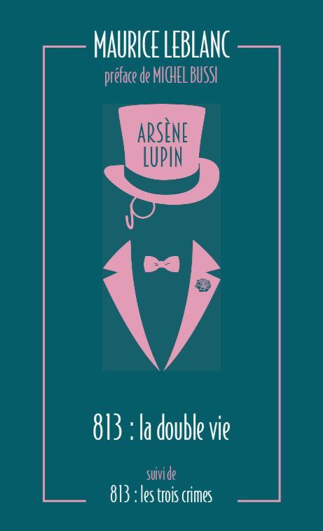 813. LA DOUBLE VIE D-ARSENE LU LEBLANC/BUSSI ARCHIPEL