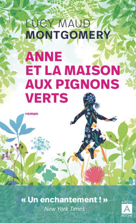 ANNE ET LA MAISON AUX PIGNONS VERTS MONTGOMERY LUCY MAUD ARCHIPEL