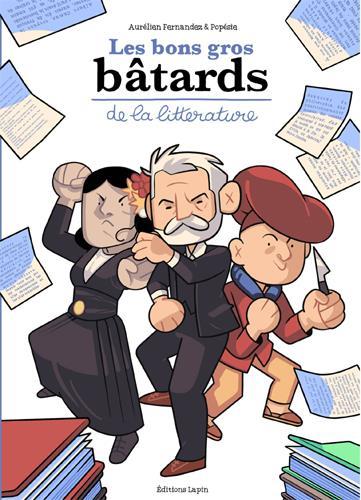 LES BONS GROS BATARDS DE LA LITTERATURE