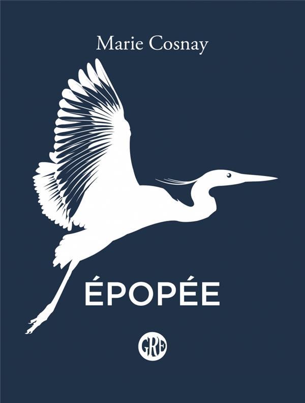 EPOPEE COSNAY, MARIE OGRE