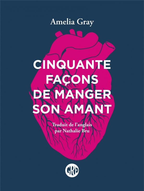 CINQUANTE FACONS DE MANGER SON AMANT