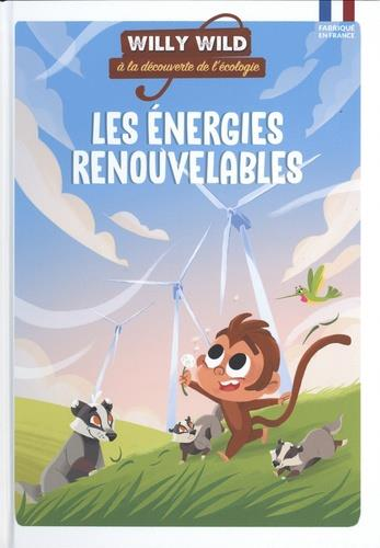 WILLY WILD  -  LES ENERGIES RENOUVELABLES
