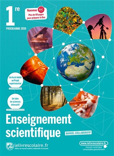 ENSEIGNEMENT SCIENTIFIQUE 1RE, EDITION 2019 LELIVRESCOLAIRE.FR LELIVRESCOLAIRE