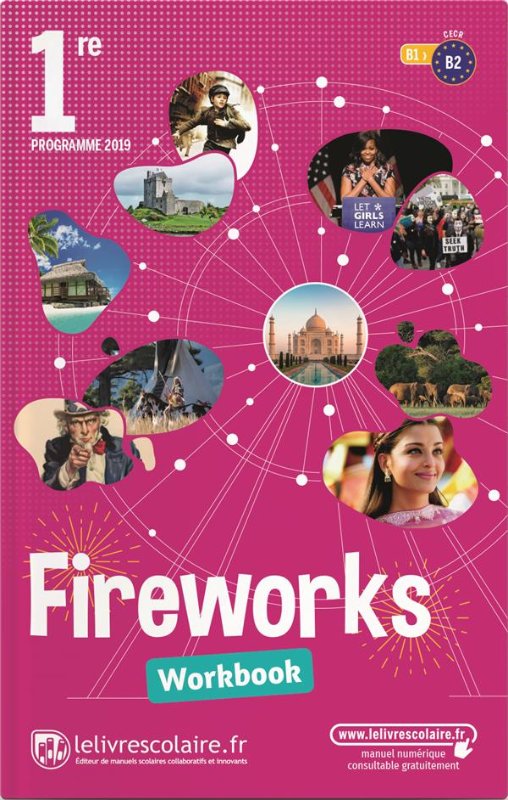 WORKBOOK ANGLAIS 1RE, EDITION 2019 LELIVRESCOLAIRE.FR LELIVRESCOLAIRE