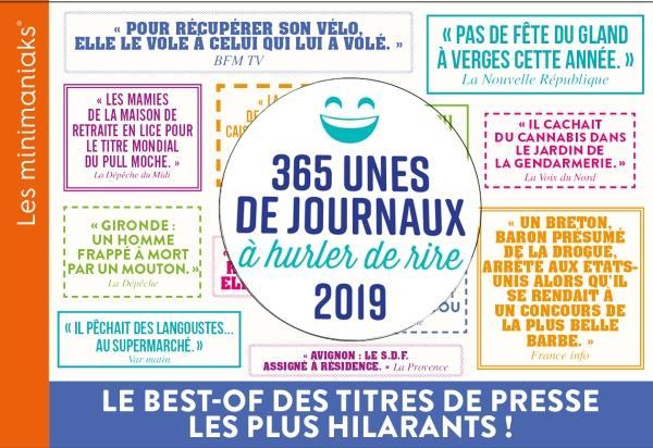 MINIMANIAK 365 UNES DE JOURNAUX A HURLER DE RIRE 2019  365 PARIS