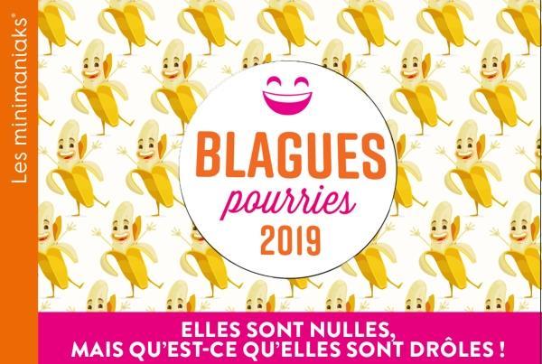 MINIMANIAK BLAGUES POURRIES 2019  365 PARIS