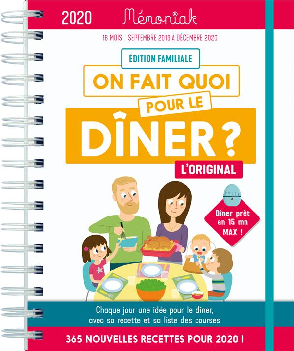 XXX - ON FAIT QUOI POUR LE DINER ? MEMONIAK 2019-2020
