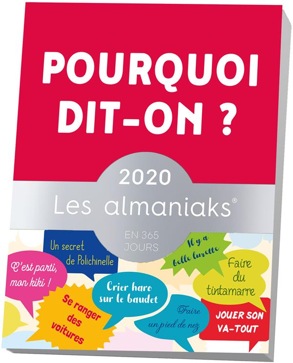 ALMANIAK POURQUOI DIT-ON ? (EDITION 2020) ROMAIN CHRISTIAN 365 PARIS