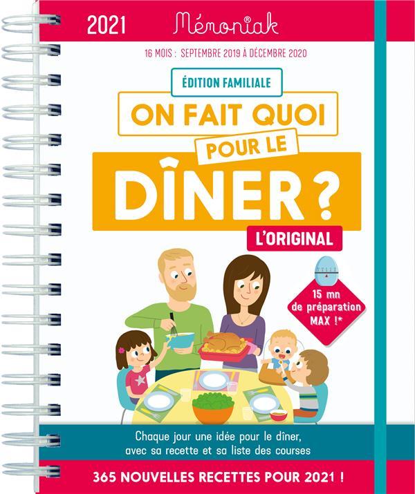 MEMONIAK  -  ON FAIT QUOI POUR LE DINER ? (EDITION 20202021) THUILLEZ/NESK 365 PARIS
