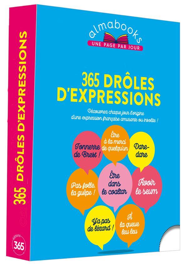 ALMABOOK  -  365 DROLES D'EXPRESSIONS XXX 365 PARIS