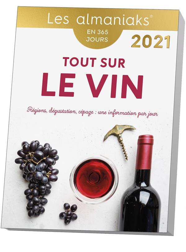 TOUT SUR LE VIN (EDITION 2021)
