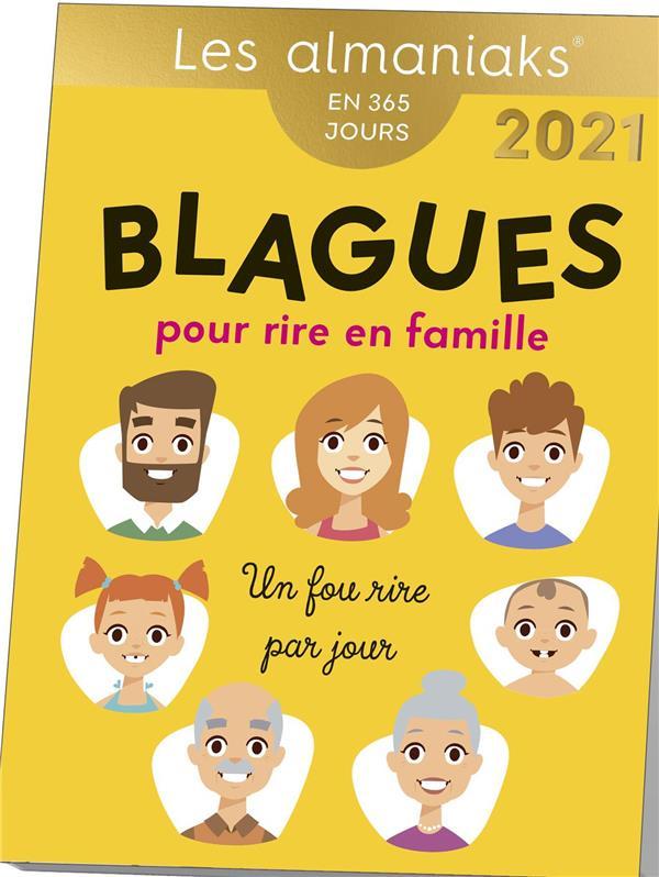 BLAGUES POUR RIRE EN FAMILLE (EDITION 2021)