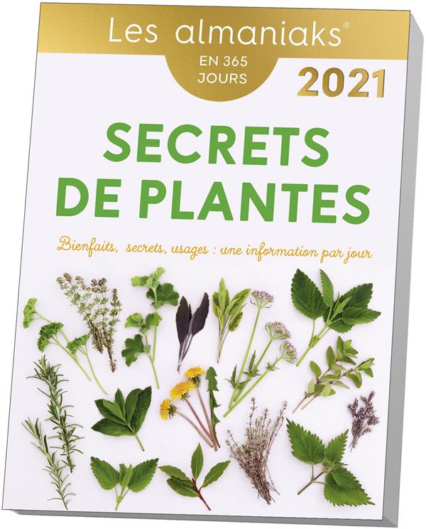 SECRETS DE PLANTES (EDITION 2021) COLLECTIF 365 PARIS
