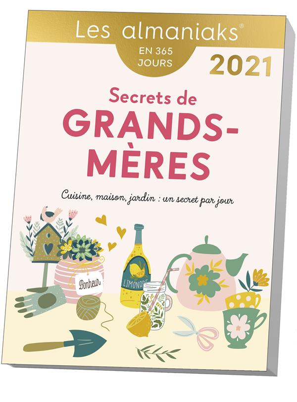 SECRETS DE GRANDS-MERES (EDITION 2021) COLLECTIF 365 PARIS