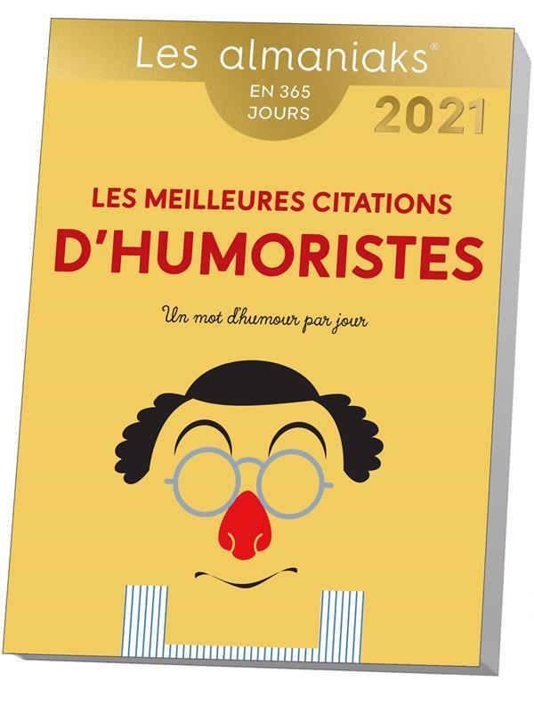 LES MEILLEURES CITATIONS D'HUMORISTES (EDITION 2021) COLLECTIF 365 PARIS