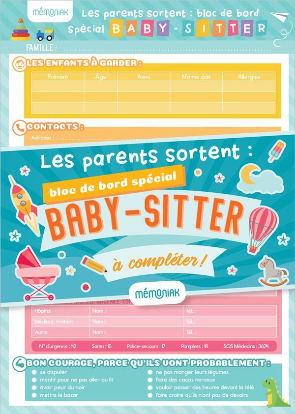 MEMONIAK  -  LES PARENTS SORTENT  -  BLOC DE BORD SPECIAL BABY-SITTER A COMPLETER !