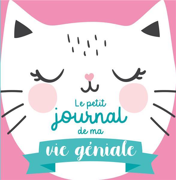 LE PETIT JOURNAL DE MA VIE GENIALE  -  SPECIAL CHAT