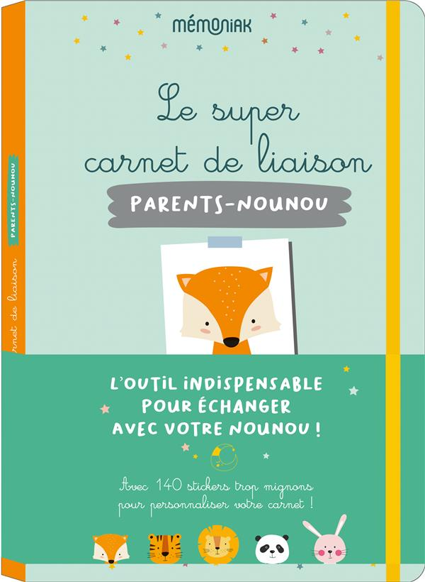 LE SUPER CARNET DE LIAISON PARENTS-NOUNOU MEMONIAK EDITIONS 365 NC