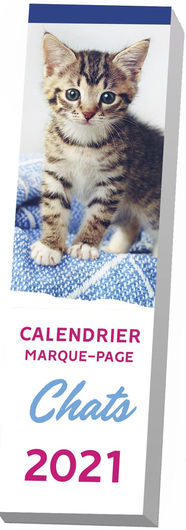 CALENDRIER MARQUE-PAGE  -  CHATS (EDITION 2021) EDITIONS 365 NC