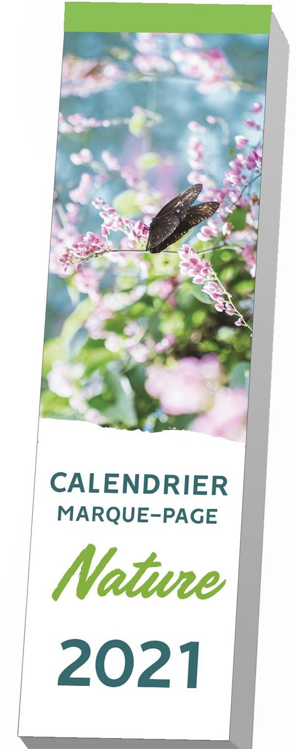 EDITIONS 365 - CALENDRIER MARQUE-PAGE  -  NATURE (EDITION 2021)