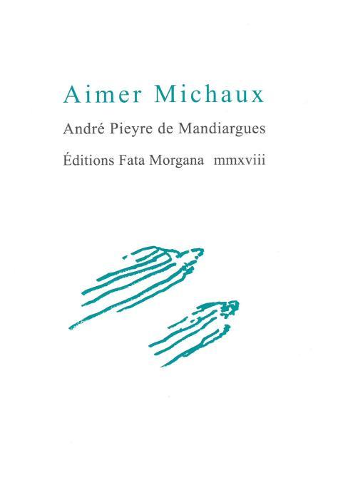 AIMER MICHAUX MANDIARGUES A P D. FATA MORGANA