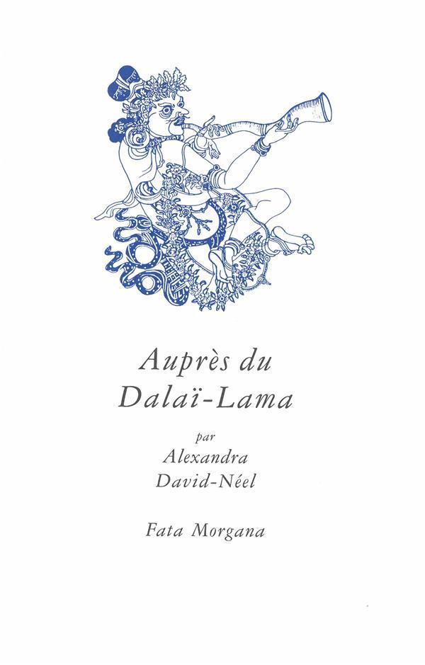 AUPRES DU DALAI LAMA DAVID-NEEL ALEXANDRA FATA MORGANA