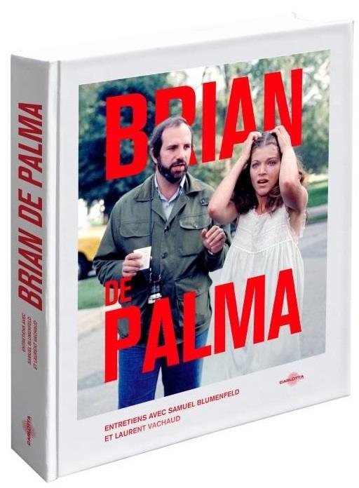 BRIAN DE PALMA   ENTRETIENS AVEC SAMUEL BLUMENFELD ET LAUREN