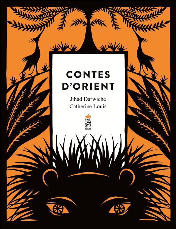 CONTES D'ORIENT DARWICHE/LOUIS SALTIMBANQUE