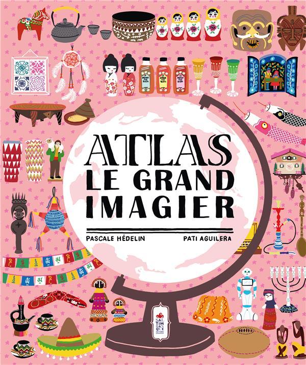 ATLAS  -  LE GRAND IMAGIER PASCALE HEDELIN SALTIMBANQUE